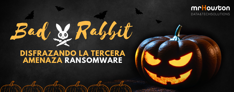 Bad Rabbit, la tercera amenaza ransomware