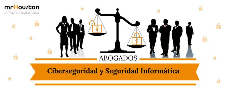 Ciberseguridad y seguridad informática para el sector legal y despachos de abogados.