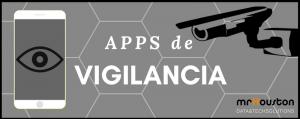 Apps Vigilancia