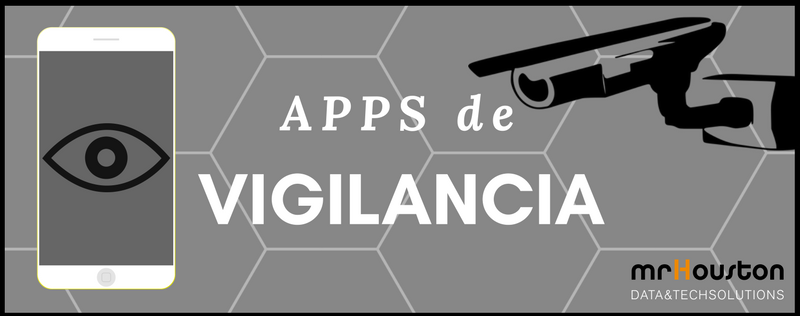 2 apps de vigilancia para tu Smartphone
