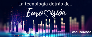 Tech y Eurovisión