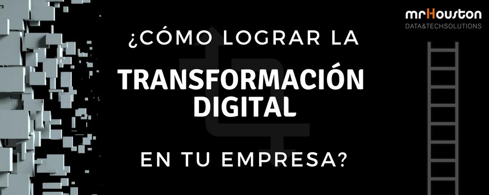 Pasos básicos para la Transformación Digital