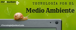 Tecnología para el medio ambiente