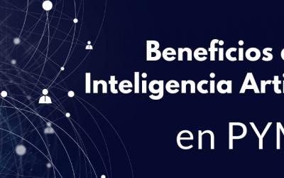 ¿Cómo aplicar Inteligencia Artificial en las PYMES?