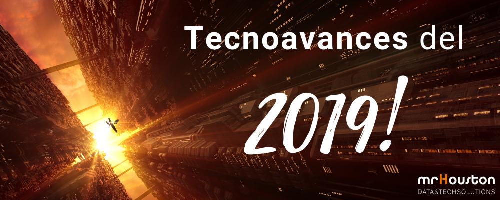 Los mejores avances tecnológicos para el 2019