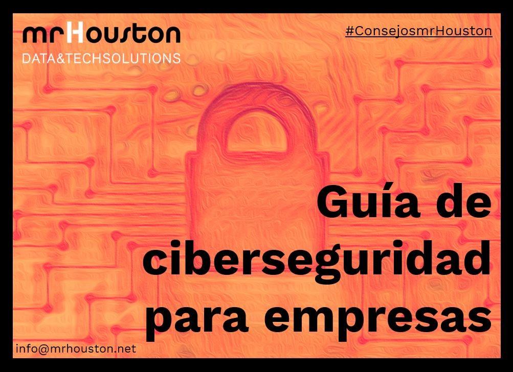 Guía de ciberseguridad para empresas