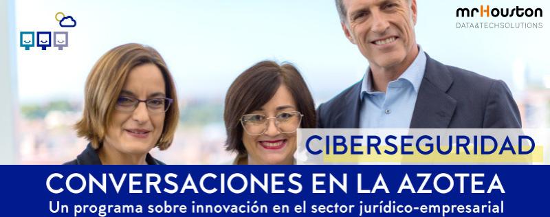 Tratando la Ciberseguridad en el sector Legal #ConversacionesLefebvre