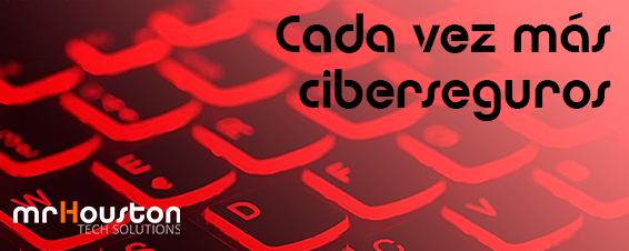Cada vez más ciberseguros