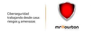 ciberseguridad_teletrabajo_desde_casa